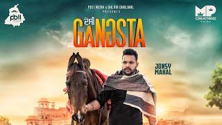 Desi Gangsta • (Full Video) Jonsy Mahal •  New Punjabi Song 2019 • PB11 Media •MP Creationz •