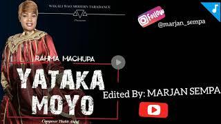 TAARAB. Rahma Machupa - Yataka Moyo. WAKALI WAO MODERN TAARAB | MARJAN SEMPA