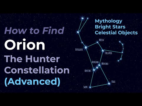 Orion the Hunter (Advanced) - Legends, pattern, celestial objects