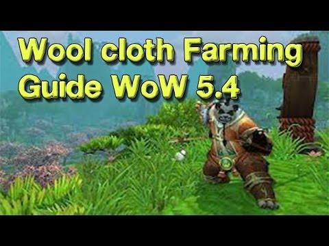 Wool cloth Farming Guide - WoW 5.4