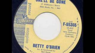 Betty O Brien - She