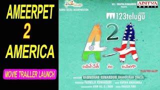 Ameerpet 2 America Movie Trailer Launch || Telugu video gallery