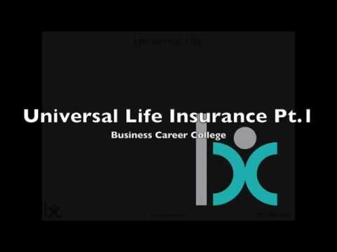 Universal Life Insurance Part 1