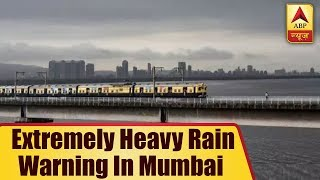 Met Department Issues & 39 Extremely Heavy Rain& 39 Warning In Mumbai For Next Four Days ABP News