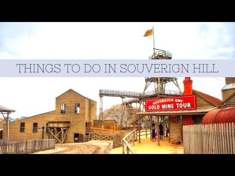 Things To Do In Sovereign Hill
