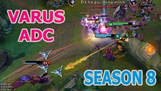 How to play Varus ADC season 8