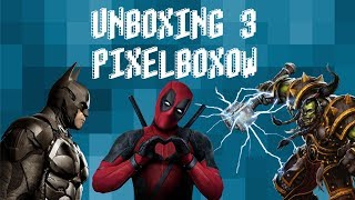 Unboxing 3 Pixelboxów! Superheroes & Chaos & Fight
