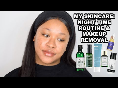MY SKINCARE ROUTINE: NIGHT TIME |MAKEUP REMOVAL 2019