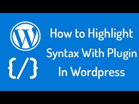 How To Highlight Syntax With Plugin In Wordpress