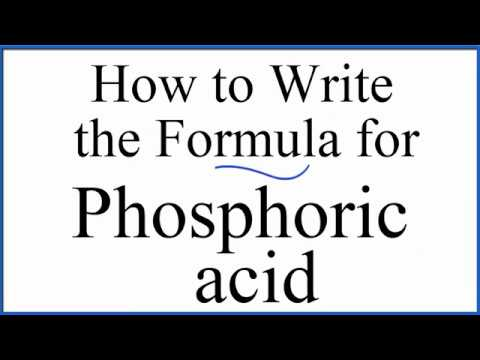 How To Write The Formula For Phosphoric Acid H3po4 Youtube