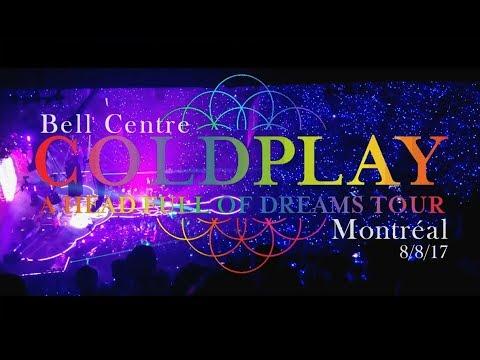 Coldplay Live 2017 - AHFOD Tour | Concert Compilation | (Bell Centre, Montréal, 8/8/2017)