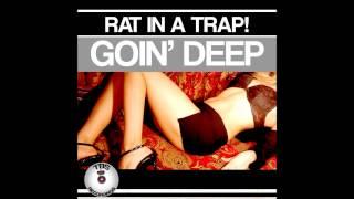 RAT IN A TRAP! - Goin