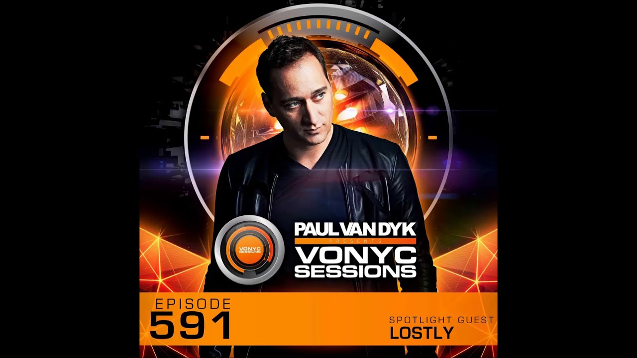 Paul van Dyk - Vonyc Sessions 591 The Trance Chronicles 2015 - 2016 (Guest mix Lostly) - 01.03.2018 #1