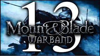 MASŁO! | Mount&Blade: Warband #13