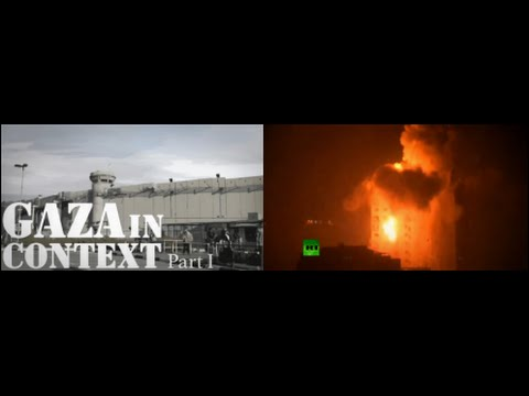 Gaza in Context: Operation Protective Edge, Part I