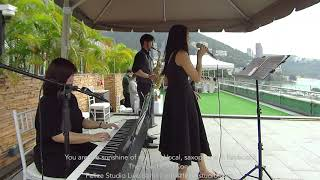 You are the sunshine of my life - Felice Studio Live Band