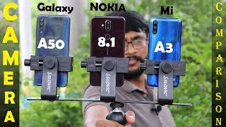 Samsung Galaxy A50 vs Nokia 8.1 vs Mi A3 Camera Comparison 🔥🔥