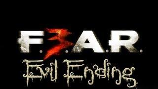 Let's Play: Fear 3 Co-op - Evil Ending