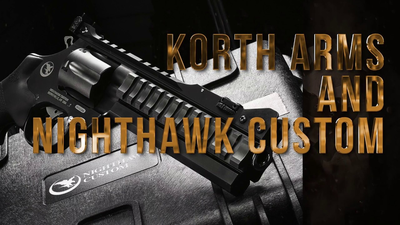 Korth Arms and NightHawk Custom-The Holy Alliance