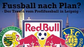 FUSSBALL NACH PLAN? Der Traum vom Profifussball in Leipzig - Fussball Dokumentation