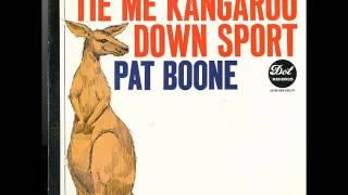 Pat Boone   Tie Me Kangaroo Down Sport   1963