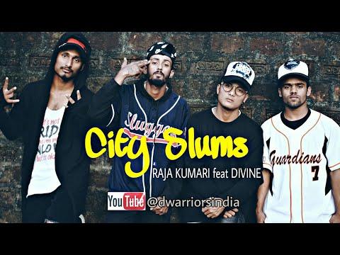 City Slums - RAJA KUMARI feat DIVINE ...