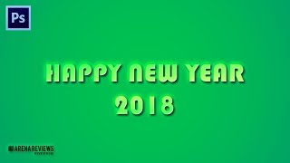 Wallpaper of Happy New Year 2018 Glowing Text Effect Photoshop Tutorial