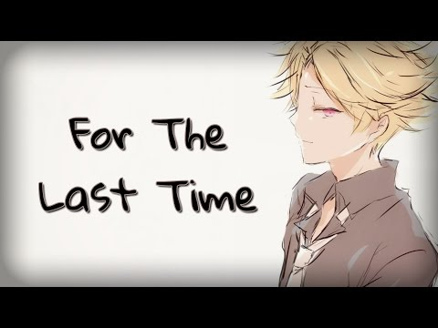 Nightcore - For The Last Time
