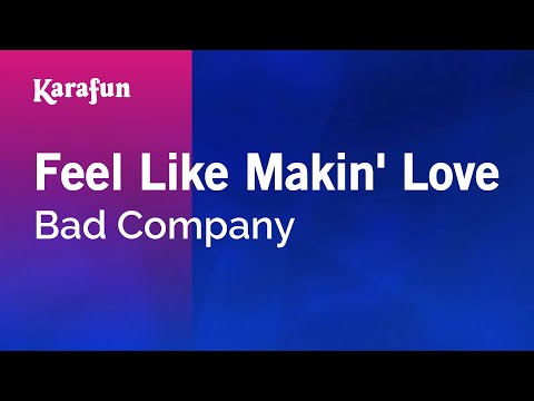 Karaoke Feel Like Makin' Love - Bad Company *