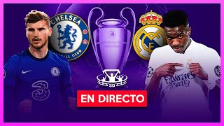 CHELSEA vs REAL MADRID EN VIVO 🔴 SEMIFINAL VUELTA CHAMPIONS LEAGUE