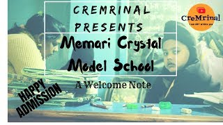 Promo of Promotional Video || Memari Crystal Model School || CreMrinal