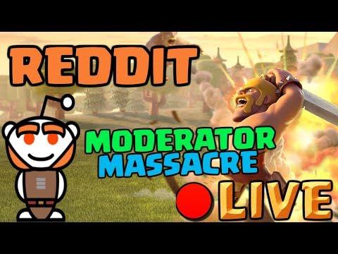 REDDIT MODERATOR MASSACRE EVENT - Clash of Clans Livestream!