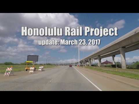 Honolulu Rail Update March 2017
