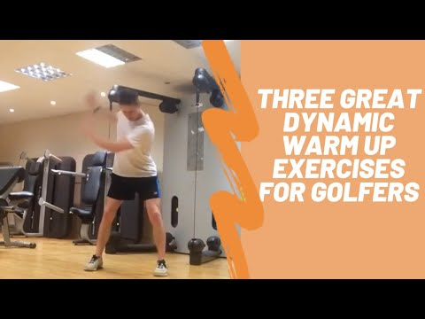 Three Dynamic Stretches/Warm Up for Golf