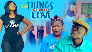 THE THINGS WE DO FOR LOVE 2 LATEST ASANTE AKAN GHANAAIAN TWI MOVIE