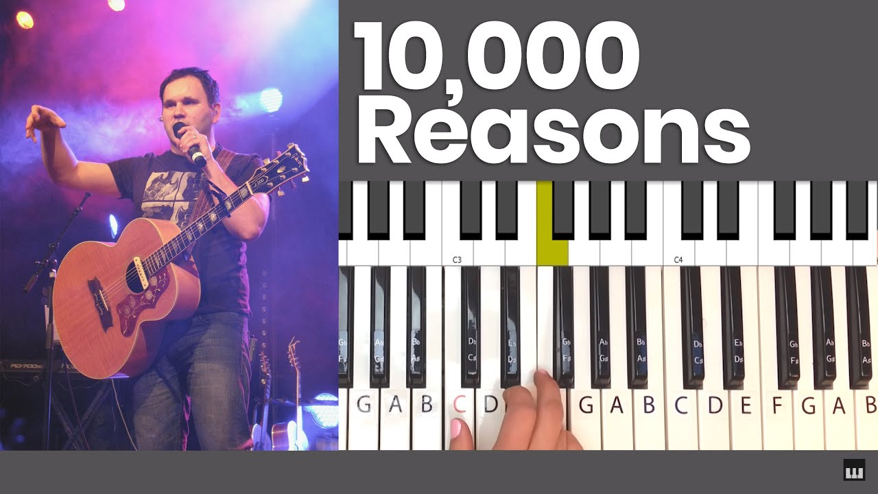 how to play 10000 reasons on piano