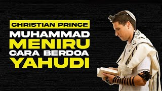 CLIP: Muhammad Imitated The Jewish Way Of Praying   Christian Prince - Indonesian Subtitles
