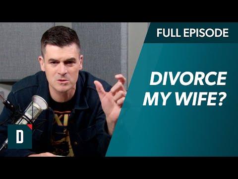 Should I Divorce My Wife?!
