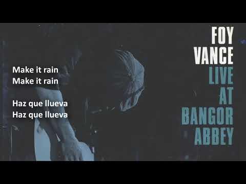 """Foy Vance - """"Make It Rain (Sub. Español - English)"""