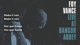 Скачать Foy Vance Make It Rain Sub Español English