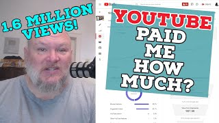 How Much YouTube Paid me for 1.6 Million Views!