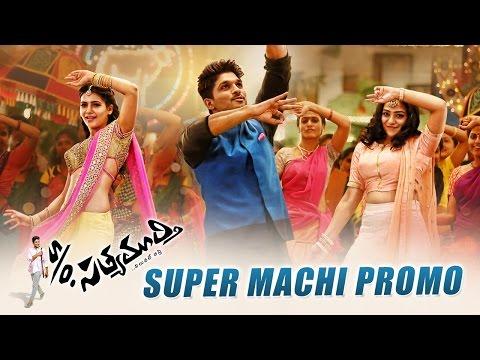 S/o Satyamurthy Song Teasers || Super Machi Song || Allu Arjun, Samantha, Trivikram