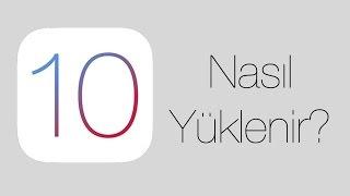 iOS 10 - Nasıl Yüklenir? [TÜRKÇE]