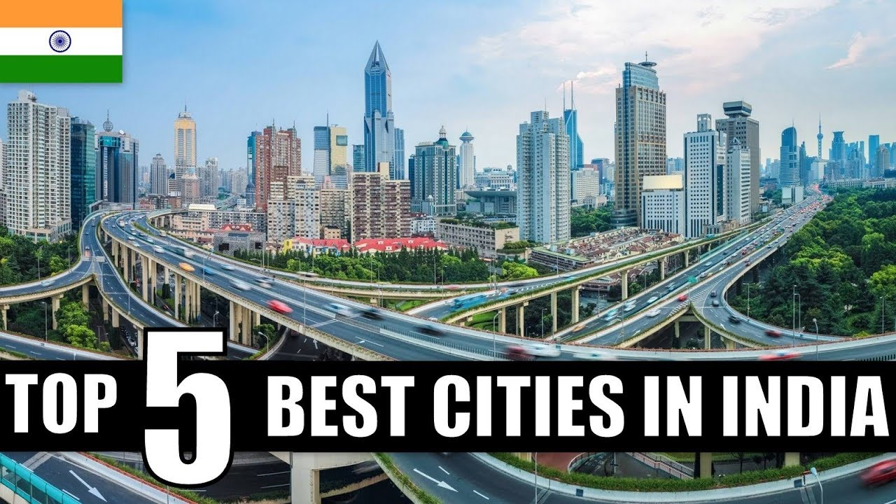Top 5 Best Cities To live & Work in India || 2020 || Watch to Know ...