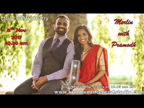 Wedding Live Streaming of Merlin with Pramod by Central Studio, Kumbanad