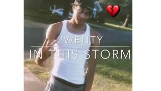 2wenty - In This Storm