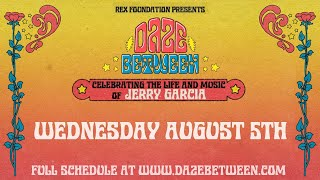 Rex Foundation presents Daze Between: A Free Livestream Event 8/5