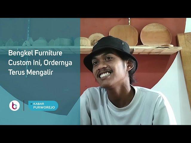 Bengkel Furniture Custom Ini, Ordernya Terus Mengalir
