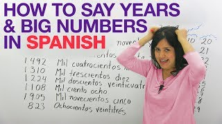 Learn Spanish: Big numbers, years, dates, quantities, and money in Spanish