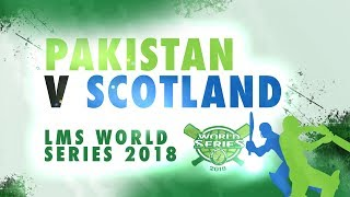 Scotland v Pakistan   LMS Chester World Series 2018   Day 3